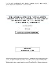 THE SOCIO ECONOMIC EFFECTS OF ONLINE GAMBLING VIDEO GAMES AND ITS EFFECTS ON THE TRADITIONAL CASINO