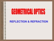 GEOMETRICAL-OPTICS-REFLECTION-AND-REFRACTION