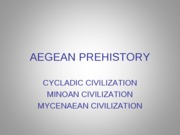 1 CyclMinoanMycenaeancivs lecture