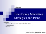 03. Developing Marketing Strategies and Plans (13-15E)