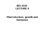 Lecture 9 plant structure, growth, hormones posted
