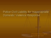 Police Civil Liability for Inappropriate Domestic Violence Response