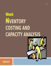 Week 10 - Inventory Costing and Capacity Analysis (complete).ppt