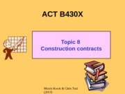 B430X Topic 8 Construction contract 2013 final