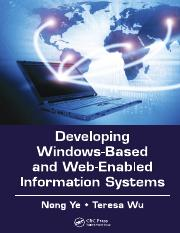Developing Windows-Based and Web-Enabled Information Systems - Nong Ye.pdf