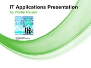 Bus 210 - IT Application Presentation - Ronie