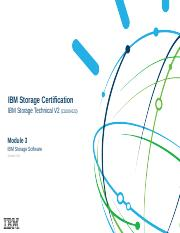 Module 3 - IBM Storage Technical V2 (C1000-022) - IBM Storage Software - Oct 2018.ppt