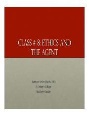 Business Ethics Class 8 - Ethics and the Agent