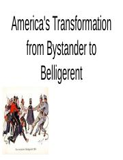 34_17_americas_transformation_from_bystander_to_belligerent.pptx