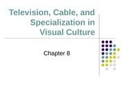 Introduction to Journalism (COMM 203) Lecture on Media_Essentials_pp ch 8