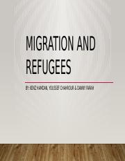 Migration and refugees by youssef chahrour, kenz hamdan, and danny farah.pptx