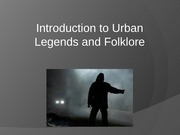 Week 1 - Introduction to Urban Legends and Folklore