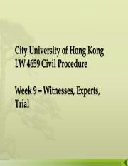 Week 9 – Witnesses, Experts, Trial .ppt
