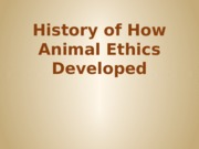 history of how animal ethics developed