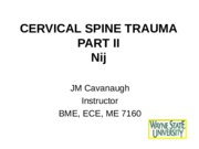 Cervical Spine Trauma Part II - Nij.ppt