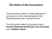 ACNT 101 2013 Wk 5 Work of the Accountant