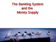 Banking+Balance+Sheets+and+the+Money+Supply+-+f11