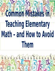 1Common Mistakes in Teaching Elem Math.pptx