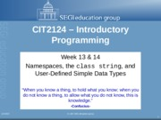 CIT2124-L13&14-Namespaces, the class string, and User-Define