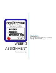 Week 3 Assignment Parent Involvement Flyer.docx