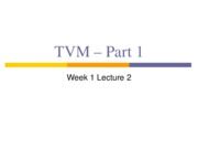 1.3 Week 1 Lect 2 TVM - Part 1