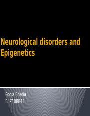 Neurological disorders and epigenetics