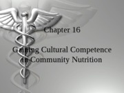 Chapter_16_Gaining_Cultural_Competence_in_Community_Nutrition