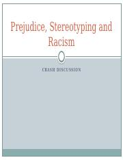 Prejudice, Stereotyping and Racism
