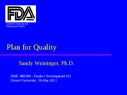 Lecture 1 Product Development 101 - Intro - Weininger 30-Mar-2011