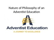 Nature of Philosophy of an Adventist Education