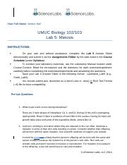 umuc biology 103 Pre-lab questions 1 what major events occur during interphase the cell functions at its job, and prepares for mitosis by collecting resources and duplicating organelles (g1) and genetic content (s), then creating proteins needed for nuclear division (g2).