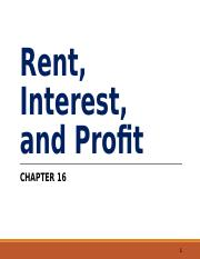 Chapter 16 - Rent , Interest, and Profit.ppt