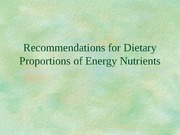PUBH 1517 - Recommendations for Dietary Proportions of Energy Nutrients