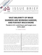 VAST MAJORITY OF WAGE EARNERS ARE WORKING HARDER, AND FOR NOT MUCH MORE