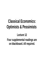 E & S Lecture 12 Classical Economists Optimists & Pessimists3(2).ppt