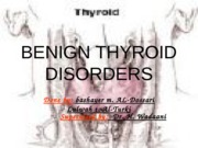 BENIGN_THYROID_DISORDERS_(lecture)