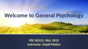 DAY1_Introduction-to-Psychology_10.01.12.ppt