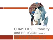 Ch 5 ethnicity and religion