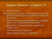 AM2-Chapter13-Angular Kinetics-W08