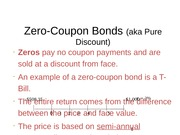 Zero-Coupon Bonds (aka Pure Discount)
