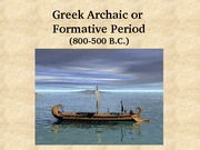 06 Greek archaic or formative period lecture