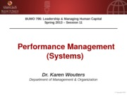 BUMO 796 session 11 - Performance Management Systems - Additional Slides