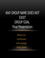 Final Group Project- 404! Group Name Does Not Exist.pptx5-30-16 (1).pptx