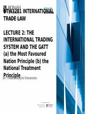 Lecture 2 The International Trading System and the GATT - (a) MFN and (b) NTO.pptx