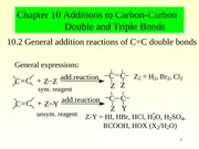 Chapter 10 Additions to Carbon-Carbon Double and Triple Bonds