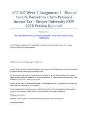 ACC 307 Week 7 Assignment 1 - Should the U.S. Convert to a Zero Personal Income Tax – Strayer Univer