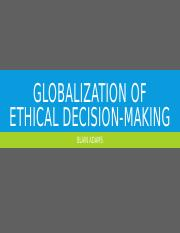 Globalization of ethical decision-making.pptx