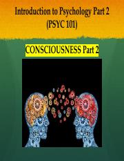 PSYC 101 - Lecture 8 - Consciousness part 2.pdf