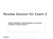Exam 2 review session (Chapter 17 and 18)