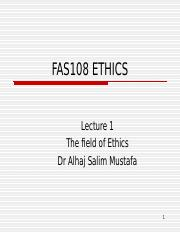 Lecture 1 The Field of Ethics.ppt